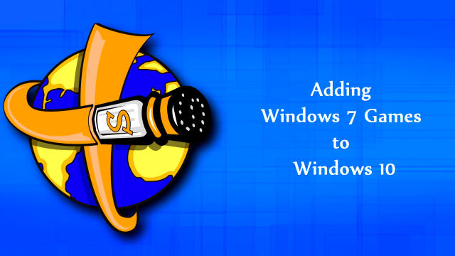 Computer Tutorials Installing Windows 7 Games on Windows 10 Time 0 00 0711