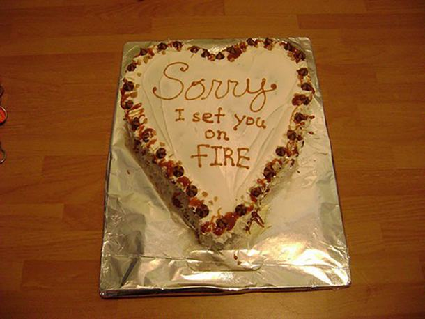 Sorry I Set You On Fire Cake