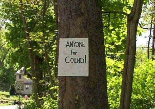 Funny Pictures of Anyone For Council Sign
