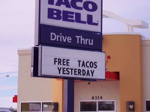 Funny Pictures of Free Tacos Sign