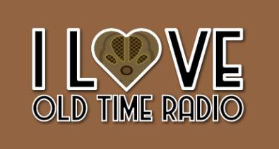 i love old time radio