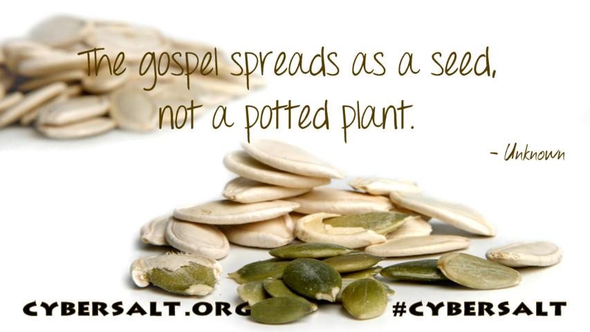 A quote about how the gospel spreads.
